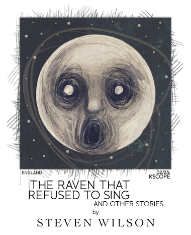The Raven That Refused to Sing by Steven Wilson