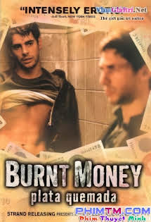 Hai Tên Cướp - Burnt Money
