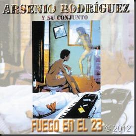 Arsenio Rodriguez - Fuego en el 23 I