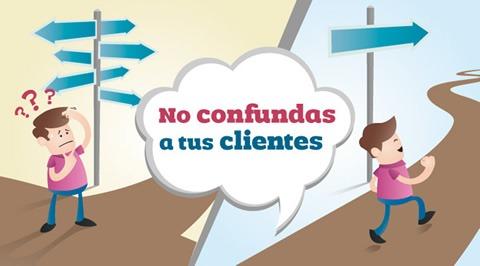 No confundas a tus clientes