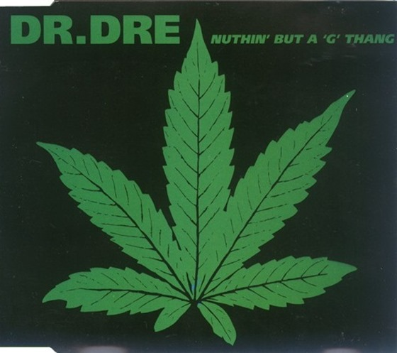 dr dre Nuthin' but a 'G' Thang