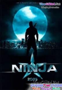Ninja (2009) - Ninja (2009) Tập 1080p Full HD
