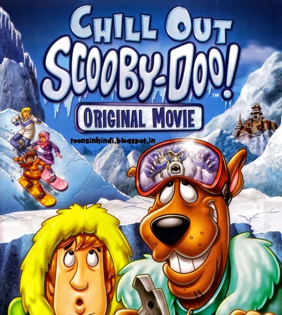 Hindi Toon World: Chill Out,Scooby-Doo
