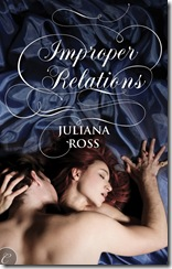 Improper Relations - Juliana Ross