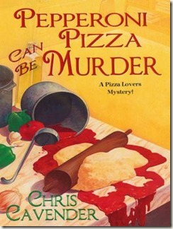 Pepperoni Pizza Can Be Murder