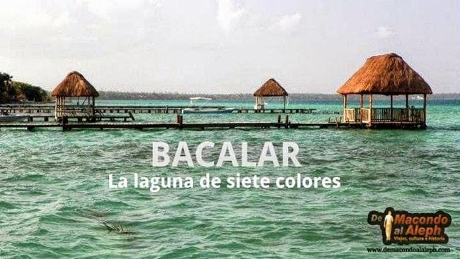 Viajar a Bacalar Mexico 1