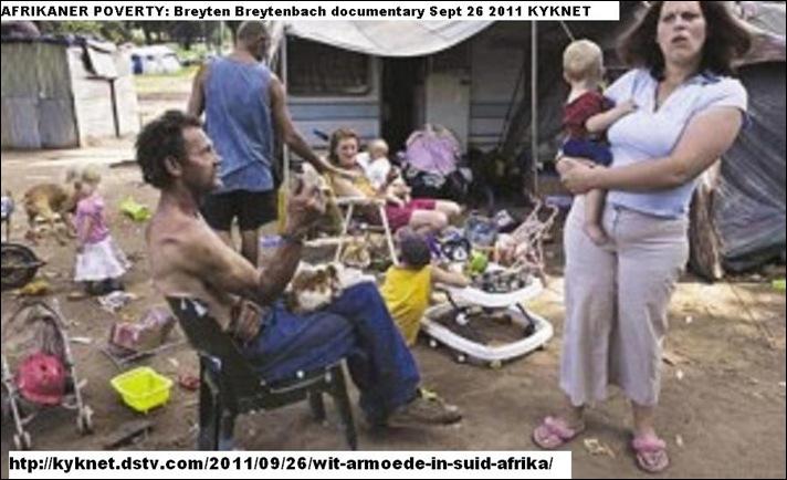 AFRIKANER ARMOEDE BREYTEN BREYTENBACH documentary kyknet dstv com 20010926 wit armoede in suid afrika