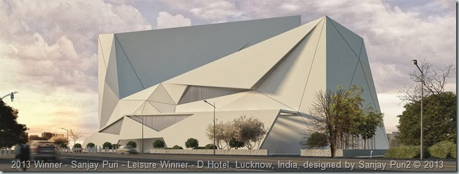 2013 Winner - Sanjay Puri - Leisure Winner - D Hotel, Lucknow, India, designed by Sanjay Puri2