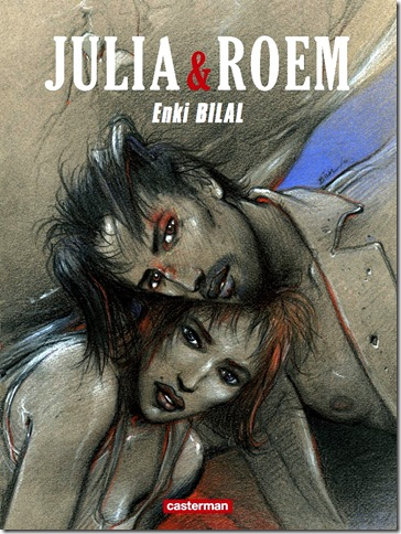 Enki Bilal - Julia&Roem