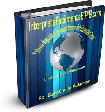 INTERPRETA FÁCILMENTE EL PRODUCTO INTERNO BRUTO (PIB) [ Curso ] – Cómo comprender la economía global y vivir a la vanguardia de los acontecimientos