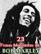 23 Frases Marcantes de Bob Marley