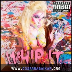 CD Nicki Minaj - Whip It (2013), Baixar Cds, Download, Cds Completos