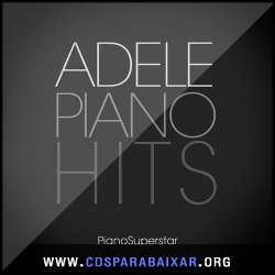 CD Adele - Piano Hits (2013), Baixar Cds, Download, Cds Completos