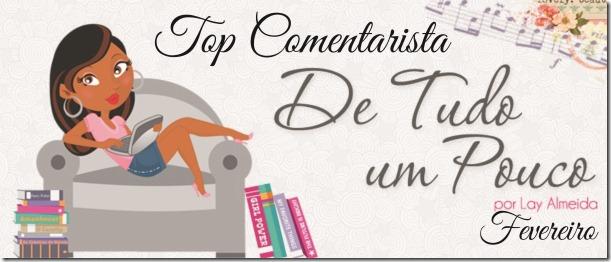Top Comentarista - Fev