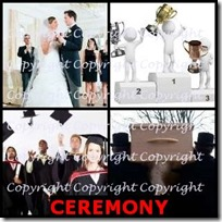 CEREMONY- 4 Pics 1 Word Answers 3 Letters