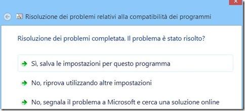 Compatibilità Windows 8 No, riprova utilizzando altre impostazioni