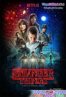 Cậu Bé Mất Tích :Phần 1 - Stranger Things Season 1 Tập 8 9 Cuối