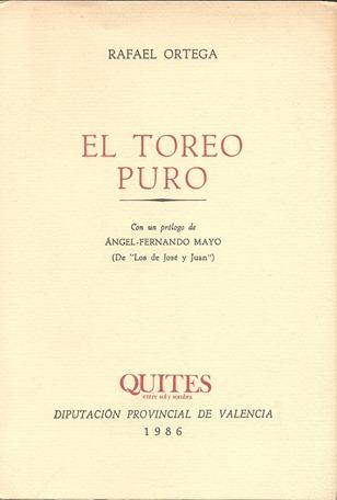 1986 EL toreo puro (Diput Valencia) Rafael Ortega-Angel F Mayo 001