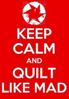 keep calm and quilt like mad