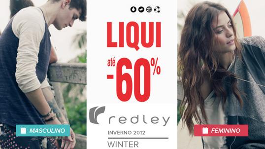 Redley faz Liquidação de Inverno 2012 com até 60% OFF.
