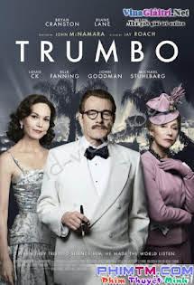 Biên Kịch Gia Trumbo - Trumbo Tập HD 1080p Full