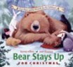 Bear Stays Up Book
