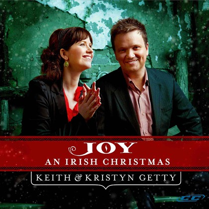 Keith & Kristyn Getty  Joy An Irish Christmas