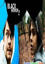 Black Mirror :Phần 2