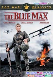 Thập Tự Xanh - The Blue Max (1966) Tập HD 1080p Full
