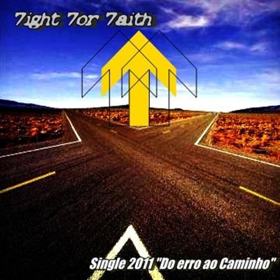 7ight7or7aith - Do Erro ao Caminho (Single)