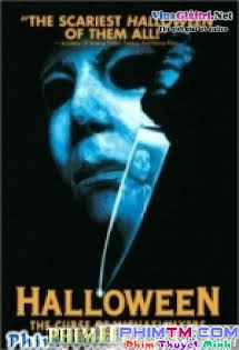 Halloween 6: Lời Nguyền Sát Nhân - Halloween 6: The Curse Of Michael Myers