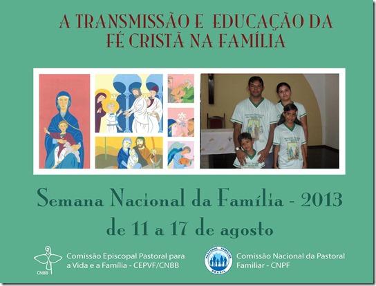 SEMANA DA FAMÍLIA 2013 - PAROQUIA DO JUNCO