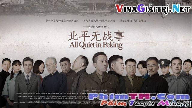 Xem Phim Bắc Bình Không Chiến Sự - All Quiet In Peking - phimtm.com - Ảnh 1
