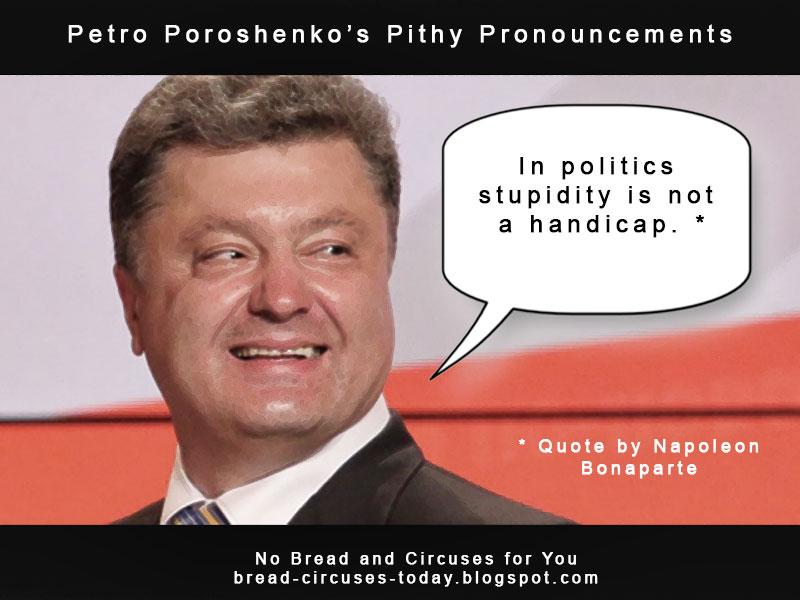 Cc poroshenko stupidity not a handicap