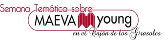 20120425 - Semana Temática sobre Maeva Young