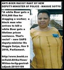 WHITES PUNISHED TOO LIGHTLY FOR CRIMES MAGGIE SOTYU RAGE DEPY POLICE MINSITER 20101109