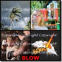 BLOW- 4 Pics 1 Word Answers 3 Letters