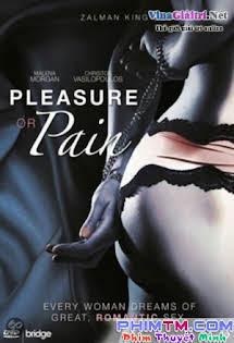 Nỗi Đau Ngọt Ngào - Pleasure or Pain