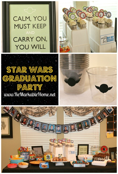 ReMarkable Home's Star Wars Graduation Party