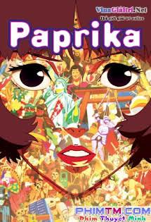 Kẻ Trộm Giấc Mơ - Paprika