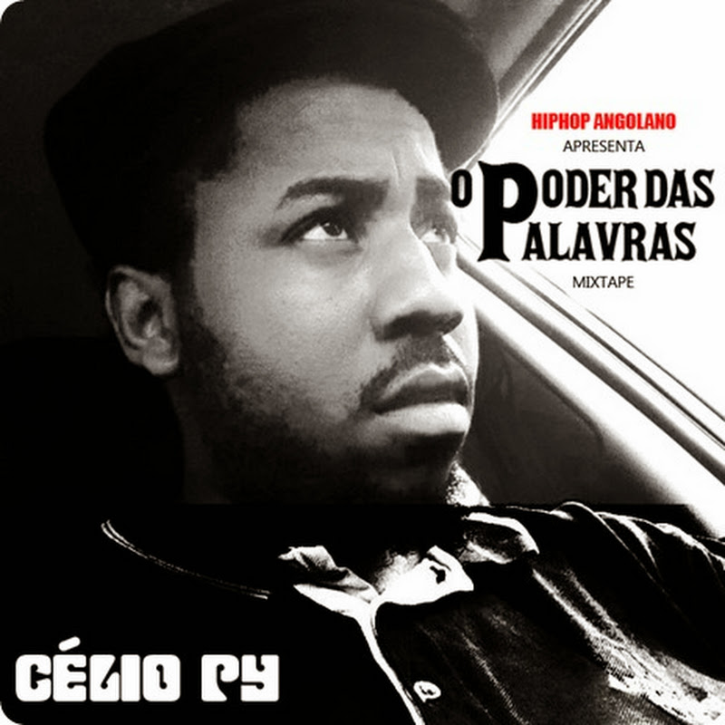 Célio Py - O Poder Das Palavras (Mixtape) [Download]