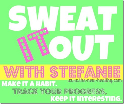 sweat it out with stefanie
