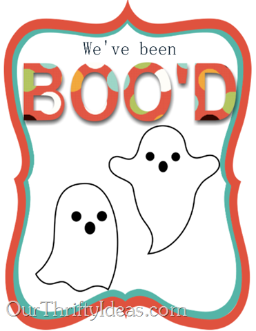 """You've Been Boo'd"" printables from www.OurThriftyIdeas.com"