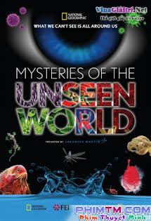 Bí Ẩn Thế Giới Vô Hình - Mysteries Of The Unseen World Tập HD 1080p Full