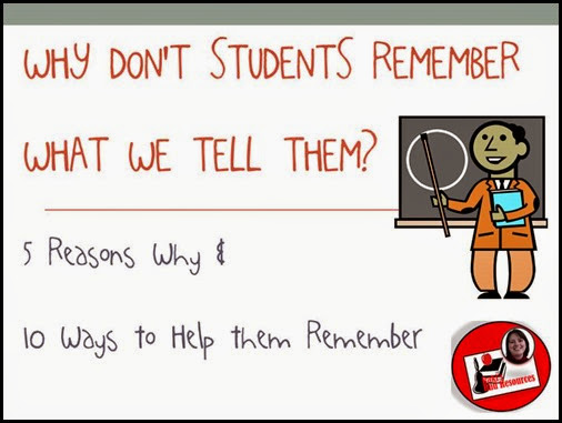 Why Don't Students Remember What We Tell Them?  5 Reasons Why and 10 Ways to Help students remember - Suggestions from Raki's Rad Resources
