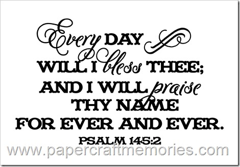 Psalm 145:2 WORDart by Karen