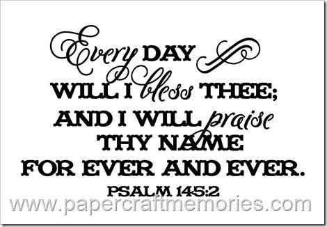 Psalm 145:2 WORDart by Karen