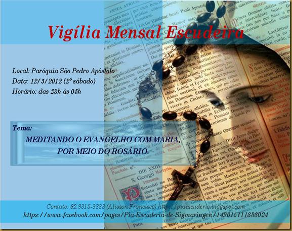 Vigília Mensal Escudário - maio 2012
