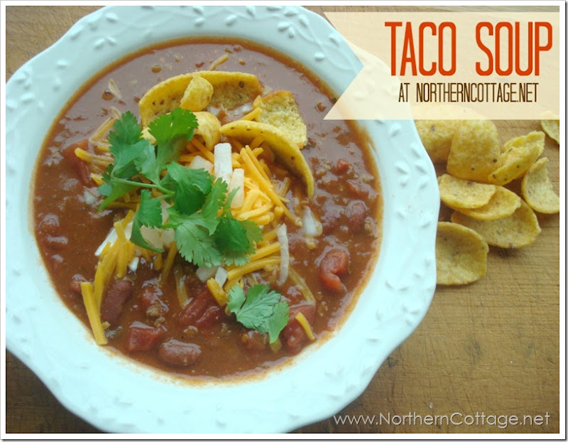 Taco Soup @NorthernCottage.net