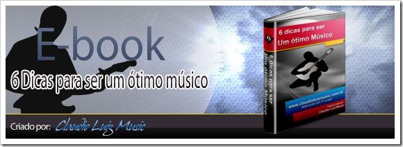 ebook 6 dicas para ser um ótimo músico